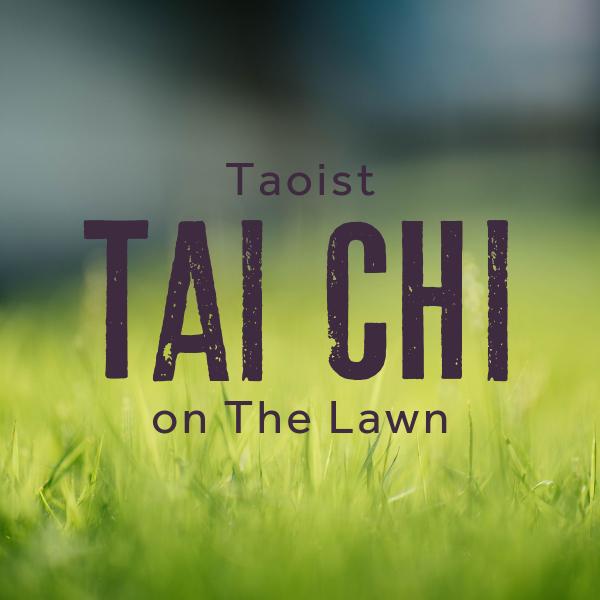 Taoist Tai Chi on The Lawn 1