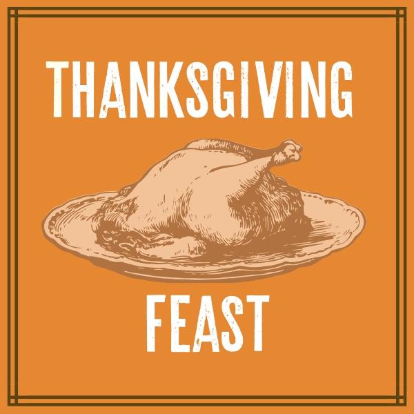 Thanksgiving Feast & Dessert Social