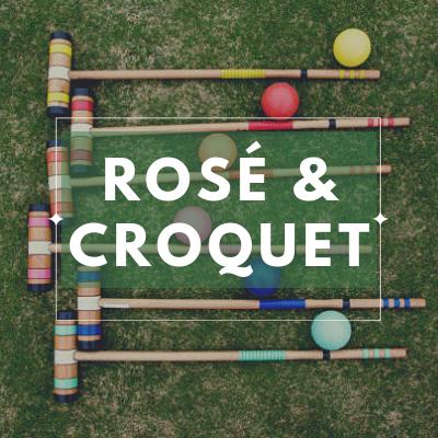 Rosé & Croquet