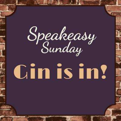 Speakeasy Sunday:  Gin Is In! 1