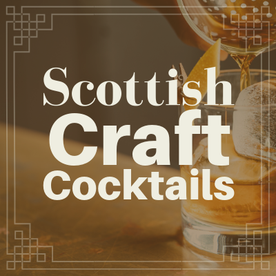 Scottish Craft Cocktails Class