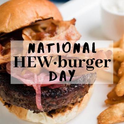 National HEWburger Day