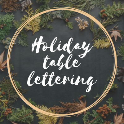 Holiday Table Lettering Class