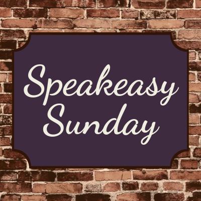 Speakeasy Sunday 1