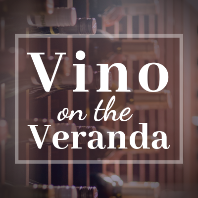 Vino on the Veranda | 5:45 pm Program