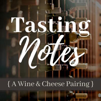 Tasting Notes   5:30 pm