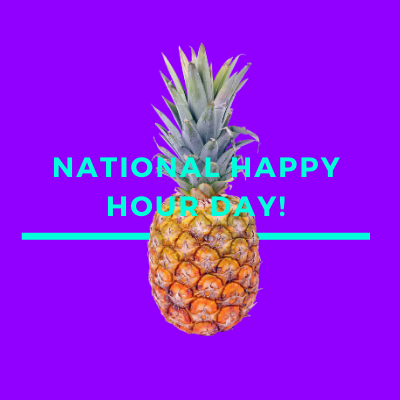 Celebrate National Happy Hour Day!