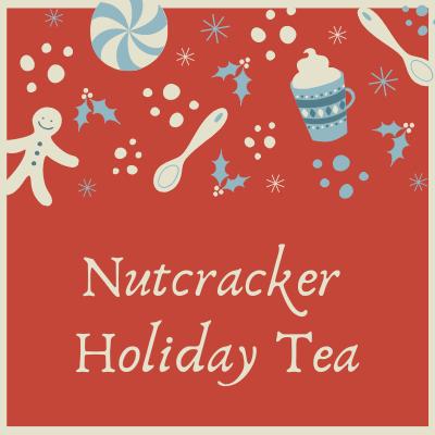 Nutcracker Holiday Tea 2