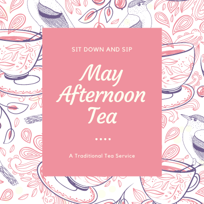 A Thursday Afternoon May Tea