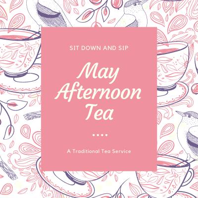 A Sunday Afternoon May Tea